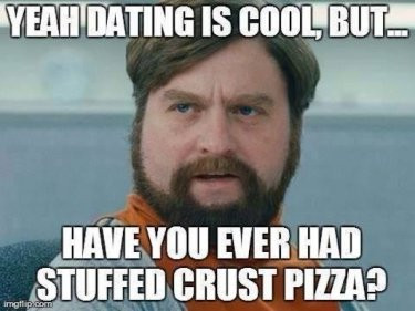 Yeah-dating-is-cool-funny-meme